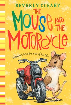 The Mouse and the Motorcycle by Beverly Cleary - a new look!