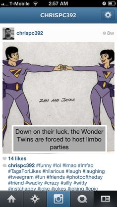 Wonder twins Wonder Twins, Hilarious, Funny, Lol, Sayings, Happy, Lyrics, Hilarious Stuff, Funny Parenting