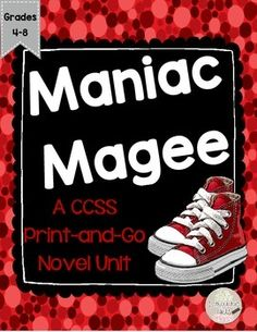 Maniac Magee Novel Unit for Grades Common Core Aligned 5th Grade Reading, Student Reading, Maniac Magee, Pacing Guide, Context Clues, Book Study, Book Activities, Novels, The Unit