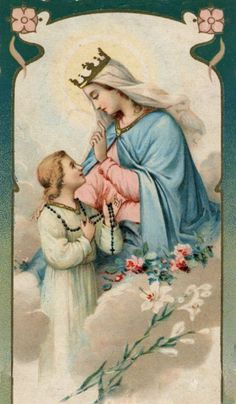 Queen of the Most Holy Rosary Those who devoutly serve the Holy Virgin through the recitation of the rosary, unfailingly receive the blessings that conform to their spiritual and temporal needs. St. Dominic