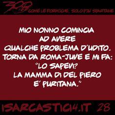 300 - Come le formiche, solo più spartane. #28 #satira #aforismi #battute #CitazioniDivertenti #AforismiDivertenti #umorismo #isarcastici4 #is4