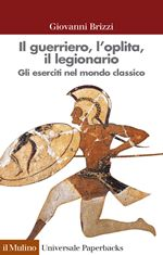 Il guerriero, l'oplita, il legionario, di Giovanni Brizzi. Una recensione: http://1496.gabrieleomodeo.it/2014/01/recensione-il-guerriero-loplita-il.html