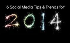 6 Social Media Trends That Will Impact YOU in 2014 image Social Media Trends 2014 300x187