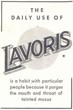 """LAVORIS. """"IT PURGES THE MOUTH AND THROAT OF TAINTED MUCUS"""". GOOD HOUSEKEEPING, 11/01/1933, p. 208."""