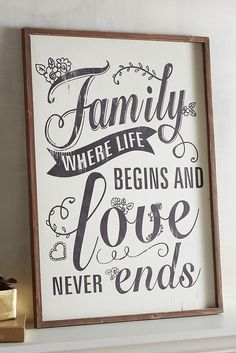 Pier 1's hand-painted wood sign reminds everyone what Mother has known all along: Family is the special place we create to feel safe and loved.
