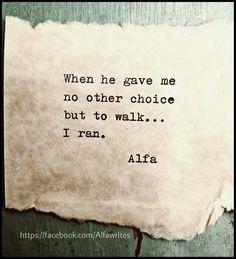 I ran