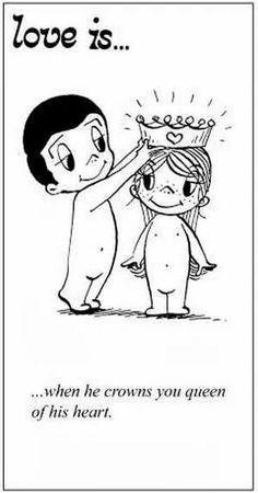 ριηтεяεsт:⚘qωε3ηв⚘ ♕ Love is... When he crowns you the queen of his heart. ⚘qωε3ηв⚘  that be meee...