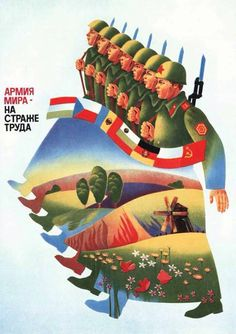 Warsaw pact/Soviet propaganda. Simultaneously oddly pleasant and somewhat disturbing