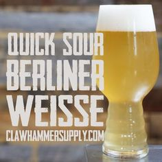 Quick Soured Berliner Weisse Homebrew Beer Recipe Way to brew a super quick sour Brewing Recipes, Homebrew Recipes, Beer Recipes, Brew Your Own Beer, Sour Foods, Wheat Beer, Brewing Equipment, Home Brewing Beer, Ale