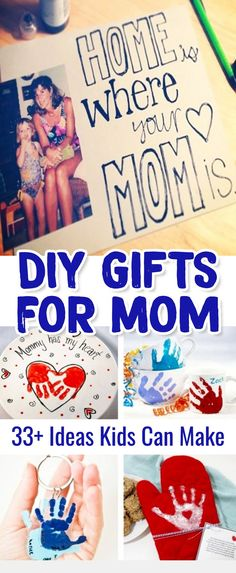 DIY Gifts For Mom Kids Can Make - DIY gifts for mom for mothers day or her birthday #diygiftsformom #giftsformom #diygiftideas #mothersdayideas #mothersdaygift #mothersdayidea #mothersdaygift