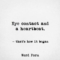 Ideas Eye Contact Quotes Love Words For 2019 Hazel Eyes Quotes, Blue Eye Quotes, Eyes Quotes Soul, In Your Eyes Quotes, Quotes About Green Eyes, Quotes About Her Eyes, Close Eyes Quotes, Quotes About Confusion, Cute Crush Quotes