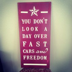 custom quote fast cars and freedom sign 11 x 24 by lauraleidesign