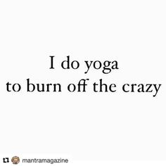 #Repost @mantramagazine  In that case we are going to need to do a lot more yoga