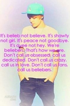 Justin bieber quote ~ This is totally all of us beliebers out there. Justin Bieber Quotes, Justin Bieber Facts, I Love Justin Bieber, Love You So Much, I Love Him, Love Of My Life, My Love, Bae, To My Future Husband