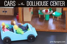 Vehicles in the Dollhouse Center. Add cars to your dollhouse center for meaningful play experiences that support academic learning. click through to learn how to make your dollhouse center a learning powerhouse in your preschool classroom!