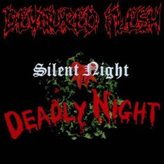 brutalgera: Devoured Flesh - Silent Night: Deadly Night [singl...