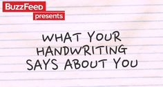 What your handwriting says about you?