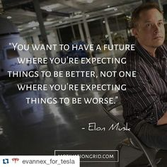 #Repost @evannex_for_tesla with @repostapp  50 great quotes from Tesla CEO ElonMusk to inspire and motivate you to check them out click the link in our bio. _____________________________  #tesla #teslas #tsla #teslamotors #teslamodels #teslamodelx #teslamodel3 #teslaroadster #teslasupercharger #P85D #teslalife #teslaowner #teslacar #teslacars #teslaenergy #powerwall #gigafactory #elonmusk #spacex #solarcity #scty #electricvehicle #electriccar #EV #evannex #teslagigafactory…