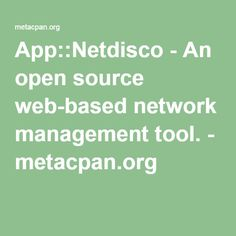 App::Netdisco - An open source web-based network management tool. - metacpan.org