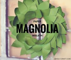 Paper Magnolia wreath made totally from card stock and layered with hot glue on a Styrofoam wreath form made to knock off the signature Magnolia Market Magnolia wreaths as seen on HGTV's Fixer Upper. Diy Furniture Projects, Diy Projects, Handmade Crafts, Diy Crafts, Magnolia Wreath, Tissue Paper Flowers, Wreath Forms, Faux Flowers, How To Make Wreaths