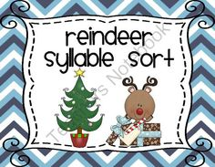 Reindeer Syllables Sort Centers Christmas Activities from Teaching Second Grade on TeachersNotebook.com (8 pages)  - Reindeer Syllable Sorting Center (Christmas Words)  **Common Core **This is a cute and festive way for your students to practice sorting syllables. I do a lot of seasonal centers and my students forget that they are even doing work! I love that!  This is
