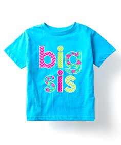 Look at this #zulilyfind! Turquoise 'Big Sis' Tee - Toddler & Girls by Celebration Station #zulilyfinds