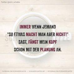 Schwarzerkaffee Spruche Humor Love Happy Smile Laugh