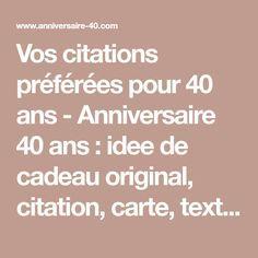 Citation Anniversaire 40 Ans Femme.Vos Citations Preferees Pour 40 Ans Anniversaire 40 Ans