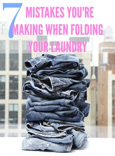 Here are the seven common folding missteps that could ruin all of your hard work.