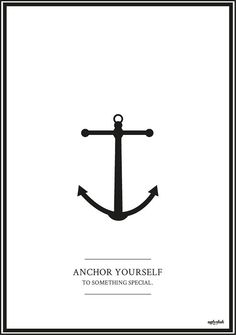 Anchor Yourself to something special