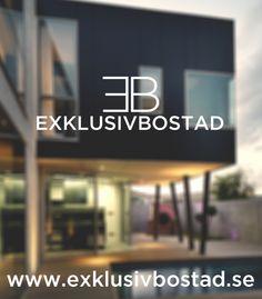 Visit ExklusivBostad.se!