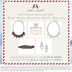 Now's the time to shop for all the ladies on your list! All orders are 25% off! Shop my boutique at www.chloeandisabel.com/boutique/briellerubenstein.