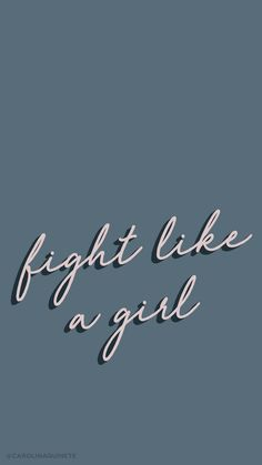 Wallpaper mobile FIGHT LIKE A GIRL // International Woman's Day