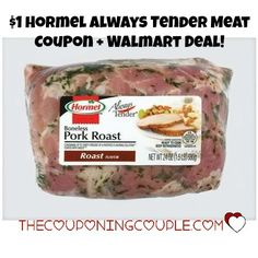 WOOHOO! I love coupons for meat! There is a $1 Hormel Always Tender Meat coupon to print NOW! Get a nice deal at Walmart on a pork roast!  Click the link below to get all of the details ► http://www.thecouponingcouple.com/1-hormel-always-tender-meat-coupon-walmart-deal/  #Coupons #Couponing #CouponCommunity  Visit us at http://www.thecouponingcouple.com for more great posts!