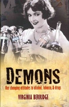 NECC Library Catalog - Demons : our changing attitudes to alcohol, tobacco, & drugs