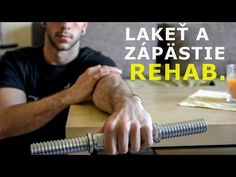 Rehabilitačné cviky - lakeť, predlaktie, zápästie - YouTube Youtube, Youtubers