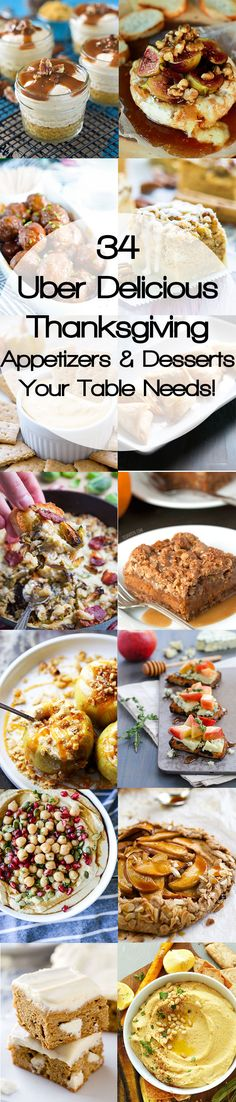 34 Über Delicious Thanksgiving Appetizers and Desserts Your Table Needs!: