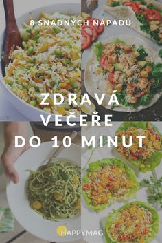 food_drink - Zdravá večeře do 10 minut! Healthy Cooking, Healthy Snacks, Healthy Eating, Diet Recipes, Cooking Recipes, Healthy Recipes, Eat Smart, Slow Food, Lunches And Dinners