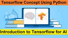 Introduction to Tensorflow for AI | Tensorflow Concept Using Python for AI What Is Deep Learning, Artificial Intelligence Course, Introduction To Machine Learning, Supervised Learning, Ai Applications, Logistic Regression, Decision Tree, Natural Language