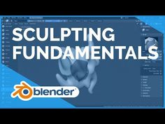 Sculpting - Blender 2.80 Fundamentals - YouTube