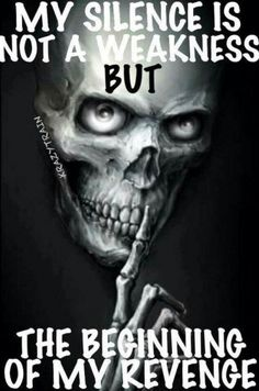 Fuck you skull memes True Quotes, Great Quotes, Motivational Quotes, Inspirational Quotes, Reaper Quotes, Linking Park, My Silence, Biker Quotes, Warrior Quotes