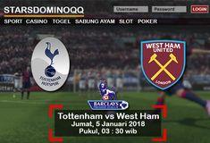 Prediksi Judi Bola Tottenham vs West Ham Liga Inggris 05 Januari 2018