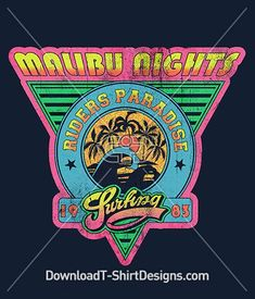 Retro 80's Malibu Nights Surf Logo Sticker. Download this design and print on your T-Shirts or products today.