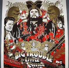 BIG TROUBLE IN LITTLE CHINA - RARE 2007 MONDO SIGNED SCREEN PRINT BY TYLER STOUT