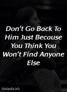 Where you let a person back in just because you were scared of living y… Meeting Someone New, Meeting New People, The Right Man, This Man, Better Off Alone, Don T Go, Just Because, Wrong Person