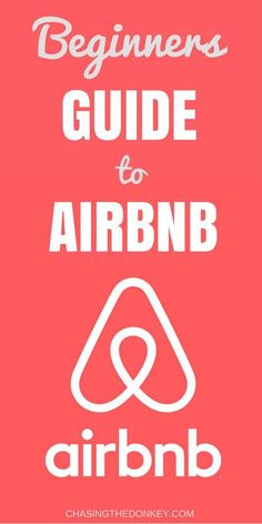 A guide to AIRBNB. It's all you need to know.