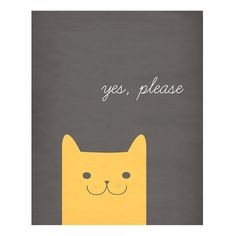 Ha. As if a cat ever asked for anything politely.  (Cute though)
