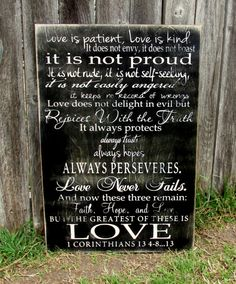 Love is patient, love is kind, 1 Corinthians 13 sign, rustic Barn Wood Signs, Pallet Signs, Love Never Fails, Love Is Patient, Great Christmas Gifts, Sign I, Ten, Inspire Me, Quotes To Live By