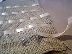 weave ribbon through burlap--tutorial