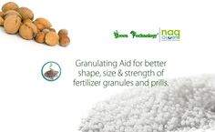 NAQ GLOBAL manufactured Granulating Aids, which are added in fertilizer slurry before granulation. Know more from visit  here